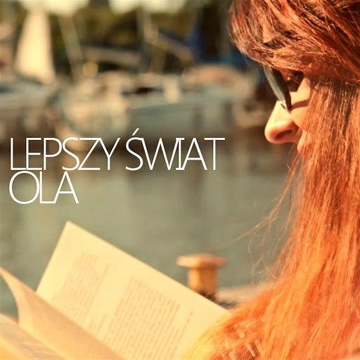 Ola альбом Lepszy świat (Radio Edit)