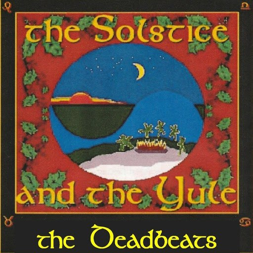 The Deadbeats альбом The Solstice and the Yule