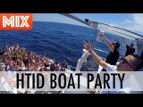 Cotts &amp Ravine - HTID In The Sun Boat Party MIX
