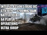 Intel i3-8350k 5ghz + GTX 1070 - Battlefield 1 64 Player Operations Gameplay - 1080P Ultra Settings