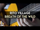 Rito Village (Breath of the Wild) Guitar Cover