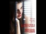 Кошмар матери (2012) #триллер, #криминал, #детектив, #вторник,#кинопоиск, #фильмы, , #кино, #приколы, #ржака, #топ