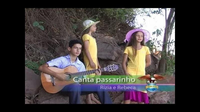 [HINO] 'Canta Passarinho' - Rízia e Rebeca [Goiânia-GO]