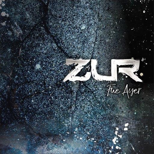 Zur альбом Fue Ayer