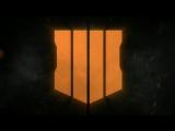 Официальное видео Call of Duty: Black Ops 4