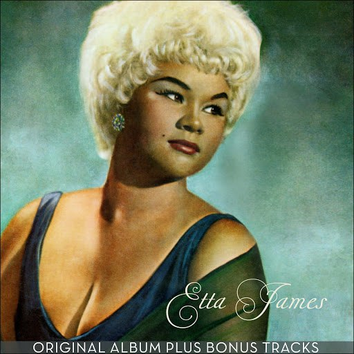 Etta James альбом Etta James (Third Album) [Original Album Plus Bonus Tracks]