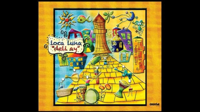 Loca Luna - Nihavend 17833