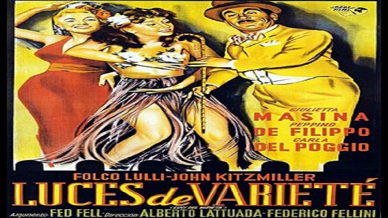 Luci del varietà F Fellini, A Lattuada 1951 Giulietta Masina Carla Del Poggio Peppino De Filippo John Kitzmiller Checco Dalmonte