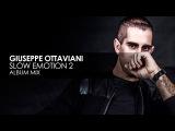 Giuseppe Ottaviani - Slow Emotion 2