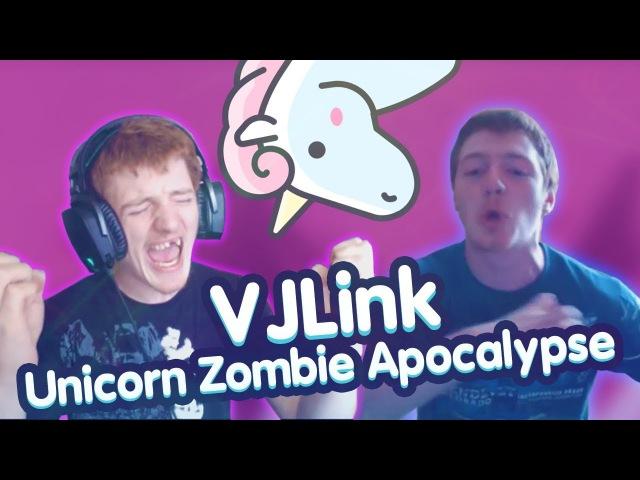 VJLink - Unicorn Zombie Apocalypse (REMIX MMV)