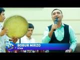 Bobur Mirzo - Otam | Бобур Мирзо - Отам (jonli ijro) 2017