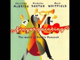 Christian McBride, Nicholas Payton, Mark Whitfield - Dolphine Dance - Fingerpainting (1997)