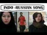 Des Me Mere ( Official Music Video)  INDO RUSSIAN SONG