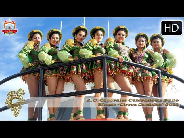 Samaya - A bailar Candelaz | Caporales Centralistas Bloque Cirroz Candelaz [HD]