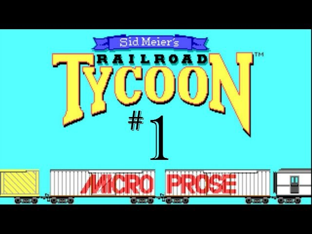 Let's Play The Original Railroad Tycoon 1   Part 1  