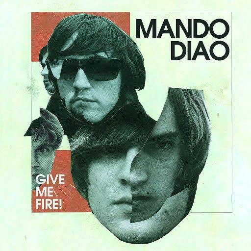 Mando Diao альбом Give Me Fire