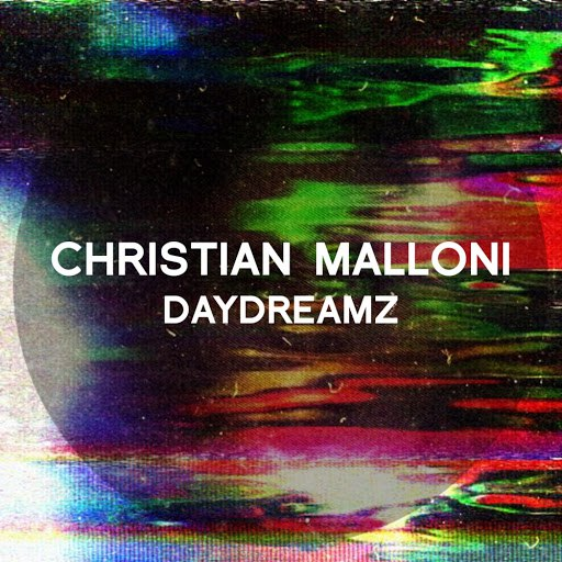 Альбом Christian Malloni Daydreamz