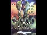 Кабеса де Вака Cabeza de Vaca (1991)