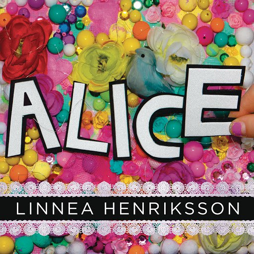 Linnea Henriksson альбом Alice