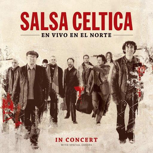 Salsa Celtica альбом En Vivo en el Norte