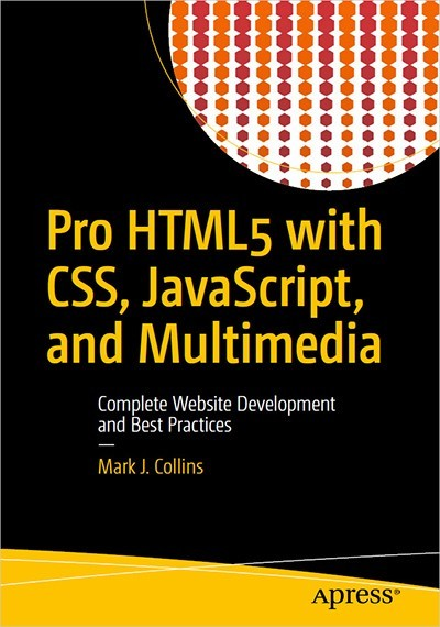 HTML5 with CSS, JavaScript, Multimedia: