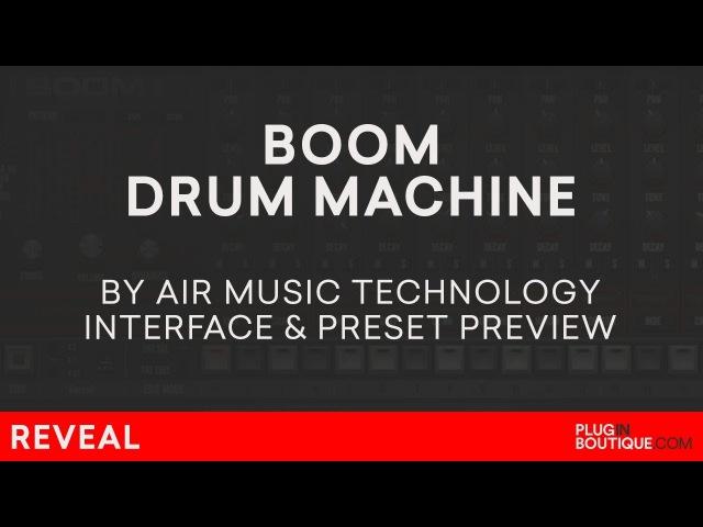 Boom VST/AU/Plugin | Air Music | Classic Analogue Drum Machine Presets | 808 909 CR78 606