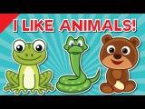 I Like Animals | Animals Song for Kids | Learn 12 Animal Names | ESL for Kids | Fun Kids English