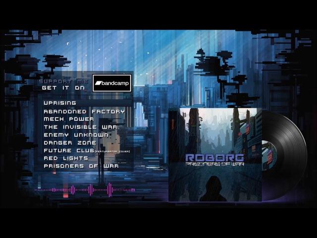 ROBORG Prisoners Of War Full Album Darkwave Synthwave Darksynth Retrowave