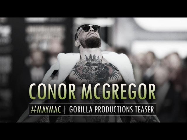 Conor McGregor | MayMac Teaser | GP