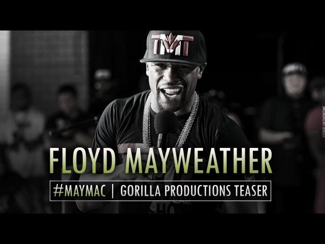 Floyd Mayweather | MayMac Teaser | GP