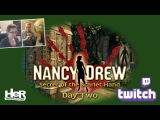 Nancy Drew Secret of the Scarlet Hand Day Two Twitch  HeR Interactive