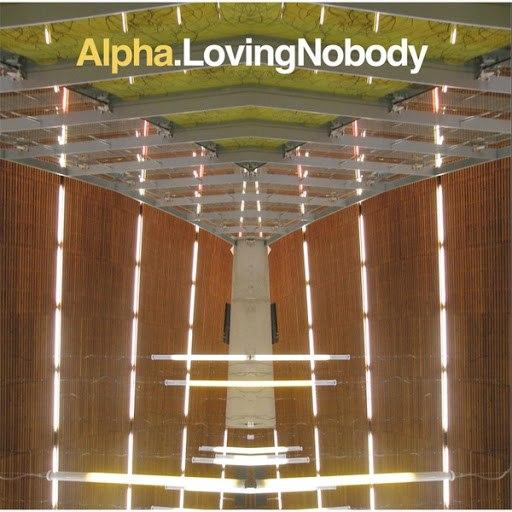 Альфа альбом Loving Nobody
