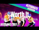 Just Dance 2017 | Worth It - Fifth Harmony Ft. Kid Ink | Extreme Crew Version [60FPS]