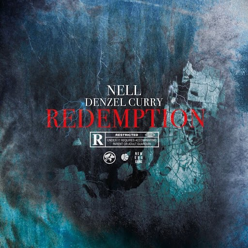 Nell альбом Redemption (feat. Denzel Curry)