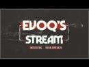 EVOQs Stream. Учусь в картонки