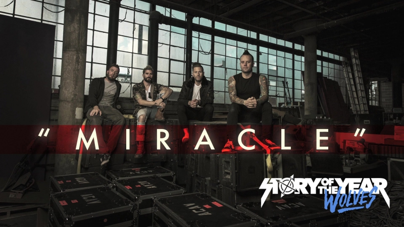 Story of the Year - Miracle