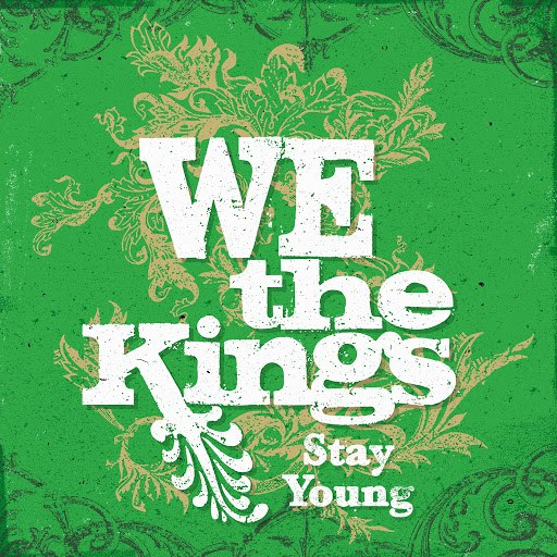 We The Kings альбом Stay Young (feat. Travis' daughter Kinsley)