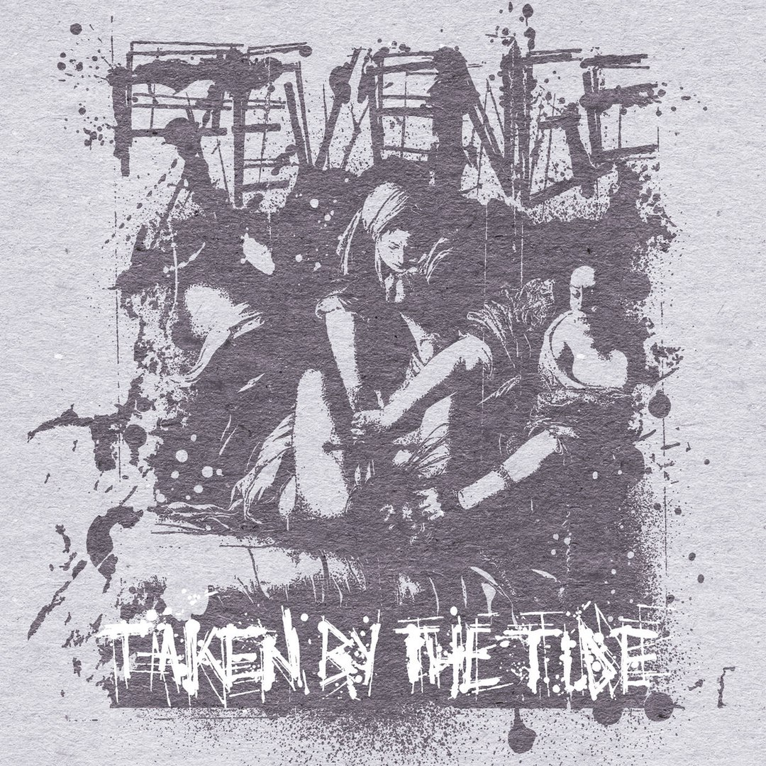 Taken By The Tide - Revenge [EP] (2018)