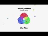 Above &amp Beyond - Common Ground (Уже в VK)