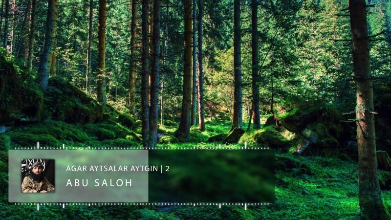 Abu Saloh - Agar aytsalar aytgin 2 | Абу Салоҳ - Агар айтсалар айтгин 2