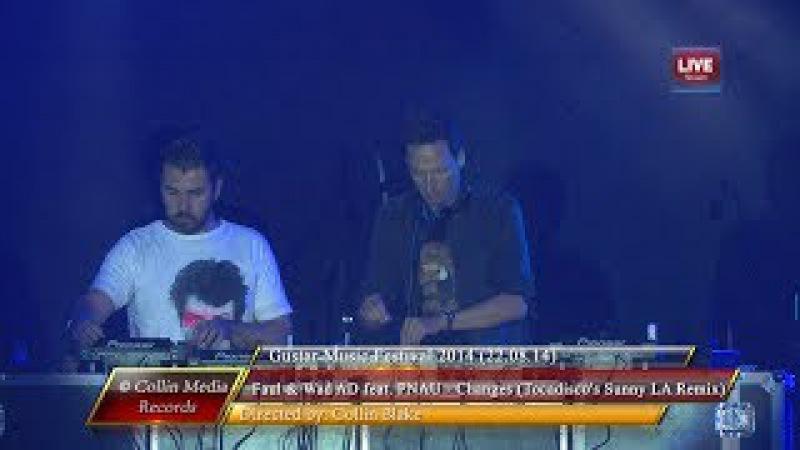 Milk Sugar feat. Faul Wad - Changes (Tocadisco's Sunny LA Remix) (Live @ Gustar 2014) (22.08.14)