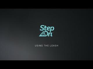 Burton Step On Tutorial - Using A Leash