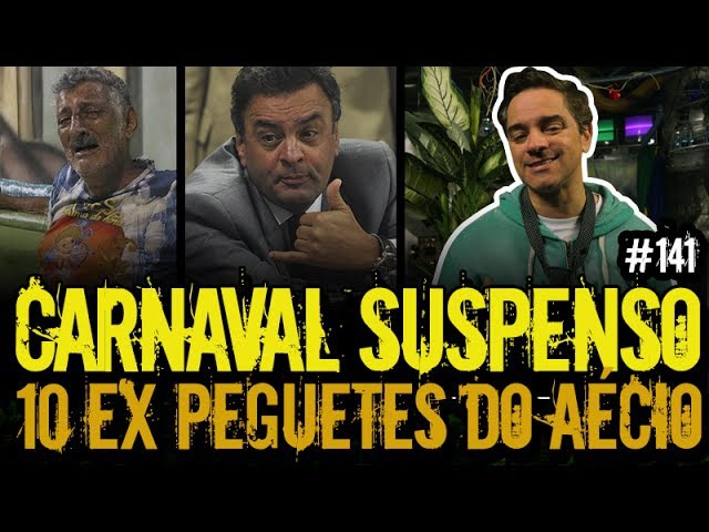 CARNAVAL DO RIO SUSPENSO PEGUETES DO AÉCIO | Plantão do Vilela | 141