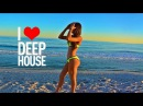 Hello Hot Days 2 Hour Best Of Deep House Sessions Music 2017 Chill Out Mix by Mr Lumoss