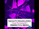 Nightcrawlers - Push The Feeling On (Perfectov 2k18 Remix)