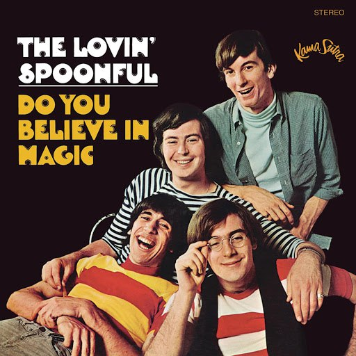 The Lovin' Spoonful альбом Do You Believe In Magic