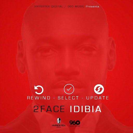 2face Idibia Album Rewind Select Update