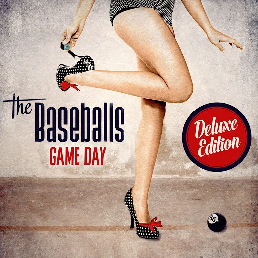 The Baseballs альбом Game Day (Deluxe)