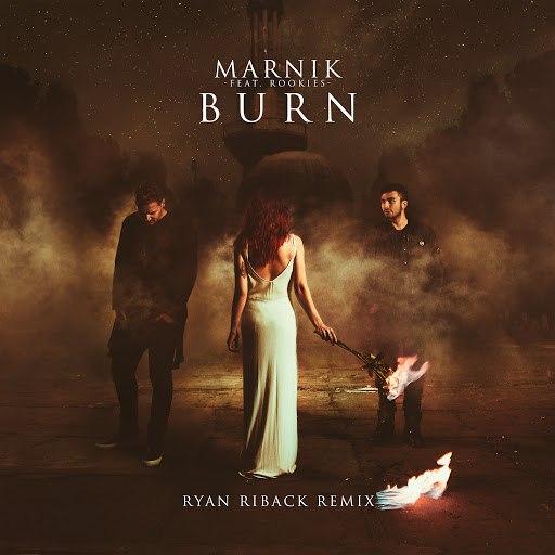 Marnik альбом Burn (Ryan Riback Remix)