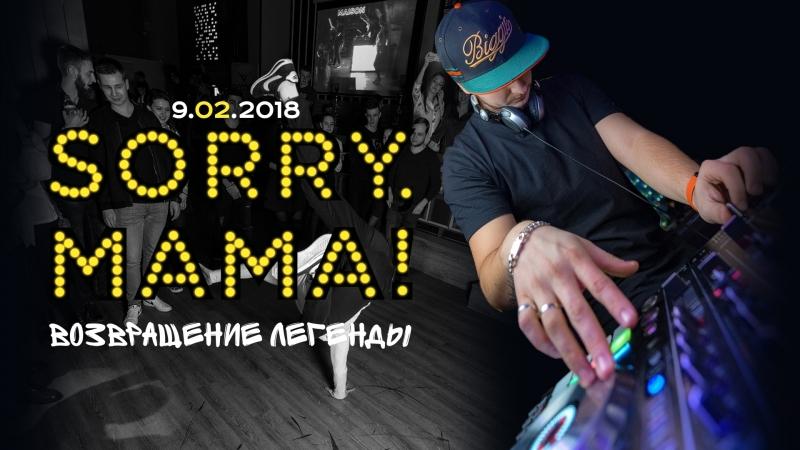 9.02 | SORRY MAMA | MAISON CLUB